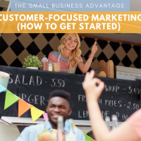 customer focused marketing for small businesses